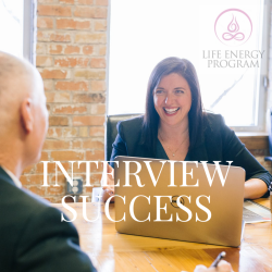Interview Success from the Life Energy Program, Download the Audio Program and Book